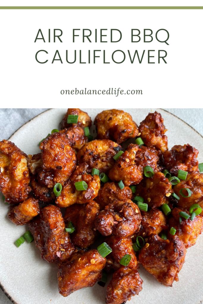 Air Fried BBQ Cauliflower Pinterest