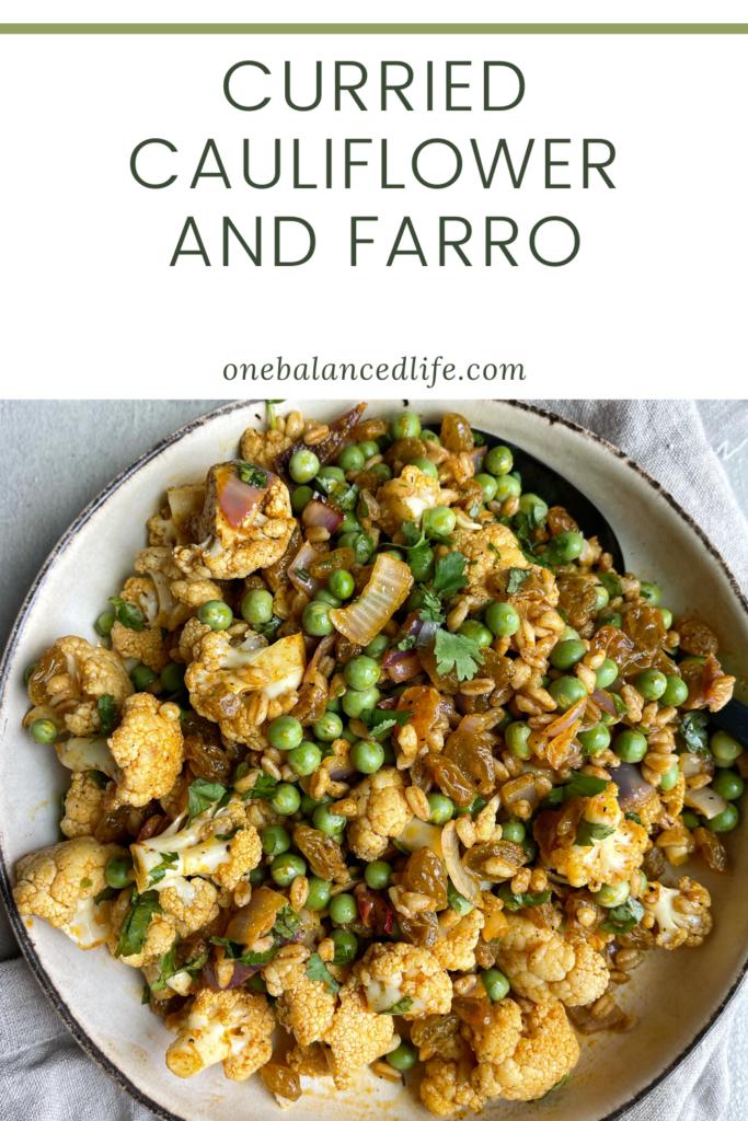 Curried Cauliflower and Farro Pinterest